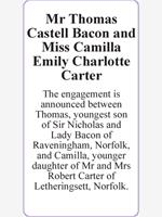 Mr Thomas Castell Bacon and Miss Camilla Emily Charlotte Carter  photo